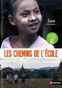 Les Chemins De L'ecole ; San, Birmanie