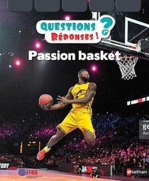 Questions Reponses 7+ ; Passion Basket