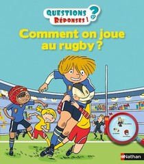 Questions Reponses 5+ T.38 ; Comment On Joue Au Rugby ?