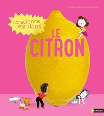 La Science Est Dans Le Citron
