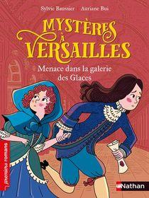 Mysteres A Versailles ; Menace Dans La Galerie Des Glaces