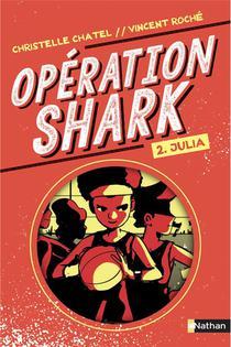 Operation Shark T.2 ; Julia