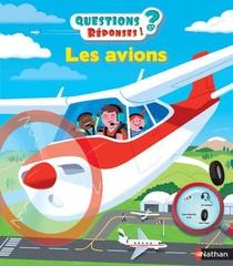 Questions Reponses 5+ ; Les Avions