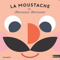 La Moustache De Monsieur Monsieur