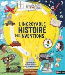 L'incroyable Histoire Des Inventions