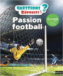 Questions Reponses 7+ ; Passion Football Pour Les Dys