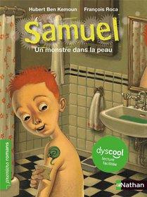 Samuel Un Monstre Dans La Peau