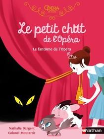 Le Petit Chat De L'opera ; Le Fantome De L'opera