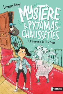 Mystere Et Pyjama-chaussettes T.1 : L'inconnu Du 5e Etage