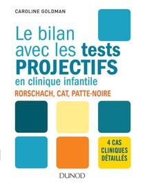 Le Bilan Avec Les Tests Projectifs En Clinique Infantile ; Rorschach, Patte-noire, Cat