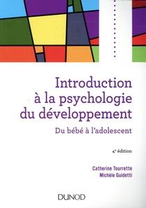 Introduction A La Psychologie Du Developpement ; Du Bebe A L'adolescent