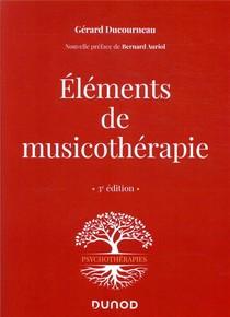 Elements De Musicotherapie (3e Edition)
