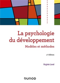 Psychologie Du Developpement ; Modeles Et Methodes
