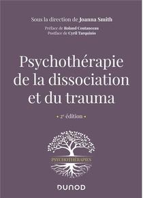 Psychotherapie De La Dissociation Et Du Trauma (2e Edition)