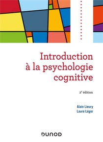 Introduction A La Psychologie Cognitive (2e Edition)