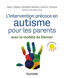 L'intervention Precoce En Autisme Pour Les Parents ; Avec Le Modele De Denver