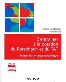 S'entrainer A La Cotation Du Rorschach Et Du Tat ; Interpretation Psychanalytique