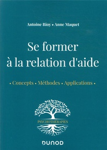 Se Former A La Relation D'aide : Concepts, Methodes, Applications