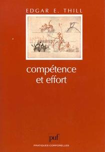 Competence Et Effort - Structuration, Effets Et Valorisation De L'image De Competen