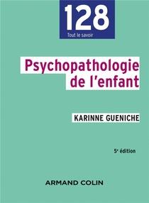 Psychopathologie De L'enfant (5e Edition)