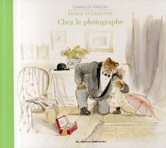 Ernest Et Celestine Chez Le Photographe