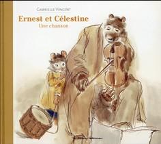 Ernest Et Celestine ; Une Chanson
