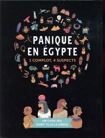 Panique En Egypte ; 1 Complot, 4 Suspects
