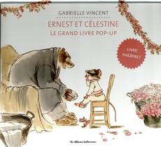 Ernest Et Celestine ; Le Grand Livre Pop-up