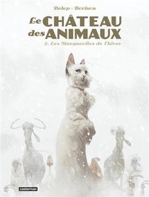 Le Chateau Des Animaux T.2 ; Les Marguerites De L'hiver