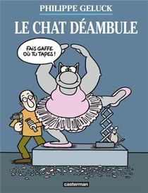 Le Chat Hors-serie ; Le Chat Deambule