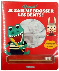 Youpi ! Je Sais Me Brosser Les Dents