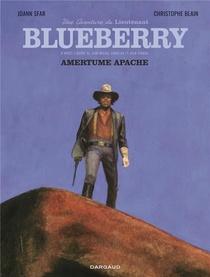 Une Aventure Du Lieutenant Blueberry T.1 ; Amertume Apache