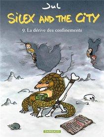 Silex And The City T.9 ; La Derive Des Confinements