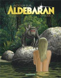 Retour Sur Aldebaran T.3