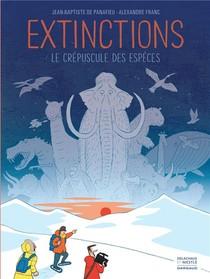 Extinctions, Le Crepuscule Des Especes