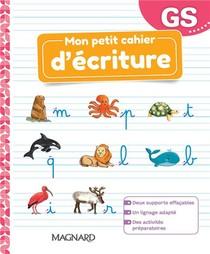 Mon Petit Cahier Decriture ; Gs ; Cahier (edition 2021)
