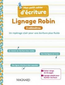Mon Petit Cahier Decriture ; Robin Gs-cep ; Cahier (edition 2021)