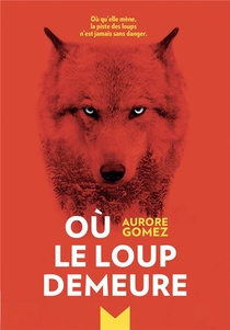 Ou Le Loup Demeure