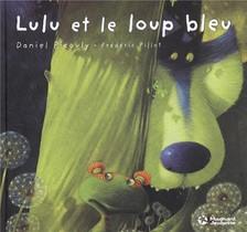 Lulu Et Le Loup Bleu