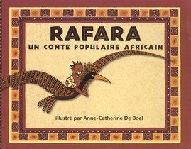 Rafara, Un Conte Populaire Africain