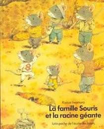 La Famille Souris Et La Racine Geante