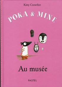 Poka Et Mine Au Musee