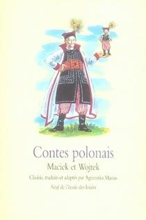 Contes Polonais ; Maciek Et Wojtek