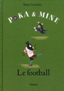 Poka Et Mine ; Le Football