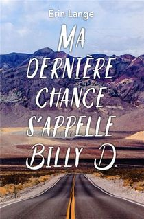 Ma Derniere Chance S'appelle Billy D.