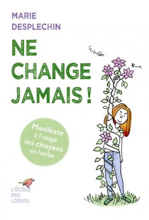 Ne Change Jamais !