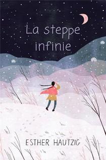 La Steppe Infinie