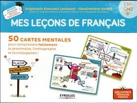 Mes Lecons De Francais ; Cm1, Cm2, 6e ; 50 Cartes Mentales