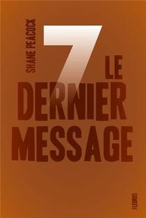 Sept T.7 ; Le Dernier Message
