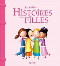 Les Supers Histoires Des Filles (edition 2017)